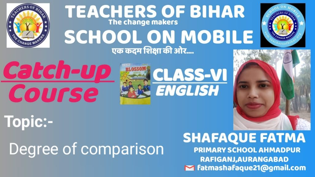 Catch-up course | 27th  Day | class VI | subject English | Lesson  THE BLIND BEGGAR  | Topic  Degree of comparison  |