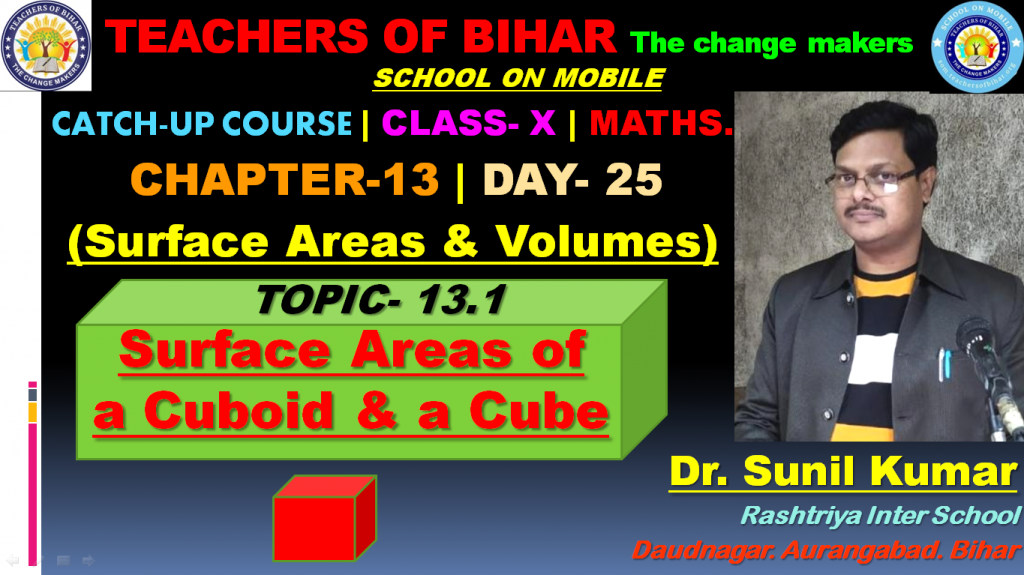 Catch Up Course | 25th day | Class X | Mathematics | Chapter-13. Surface Areas and Volumes | Topic- Surface Areas of a Cuboid and a Cube.