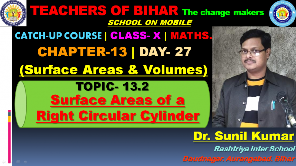 Catch Up Course | 27th day | Class X | Mathematics | Chapter-13. Surface Areas and Volumes | Topic- Surface Areas of a Right Circular Cylinder.